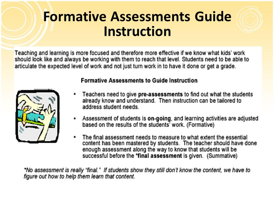 Formative Assessments Guide Instruction