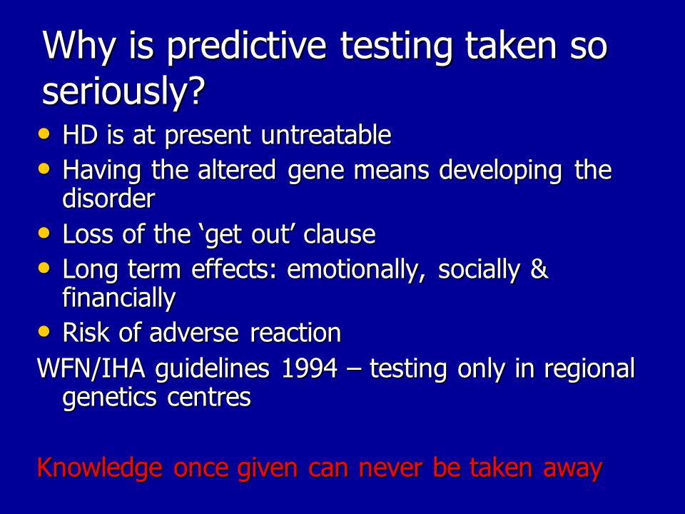 Why is predictive testing taken so seriously.