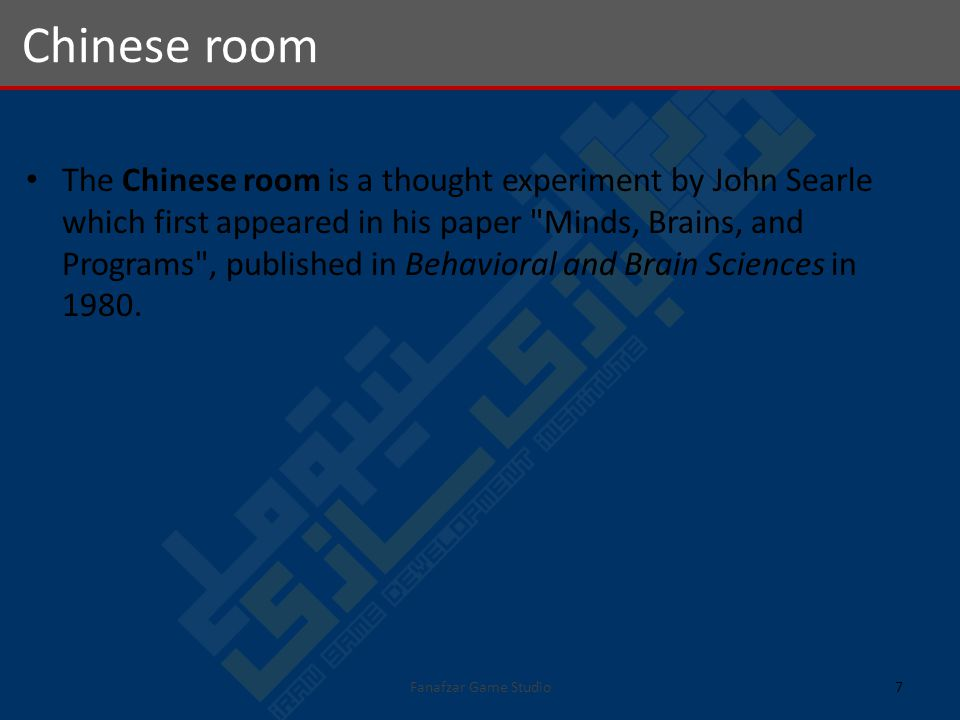 The Chinese room is a thought experiment by John Searle which first appeared in his paper Minds, Brains, and Programs , published in Behavioral and Brain Sciences in 1980.