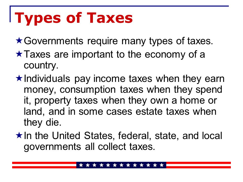 Economics: Grade 8 Blueprint Skill: Identify various forms of taxation (i.e., tariffs, sales tax, and excise tax).