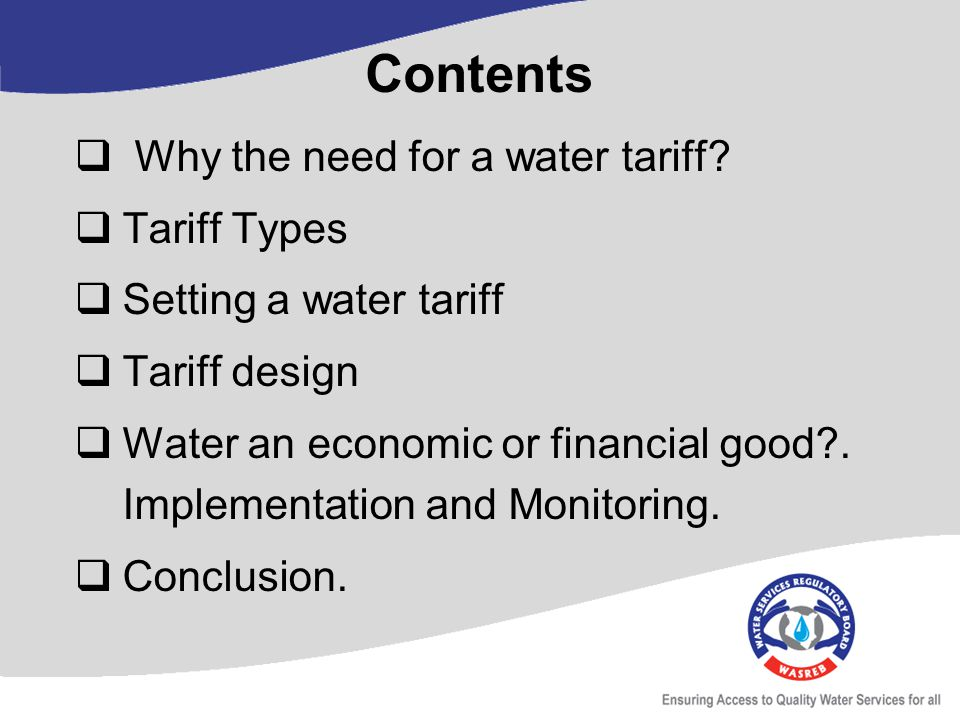 Why the need for a water tariff.
