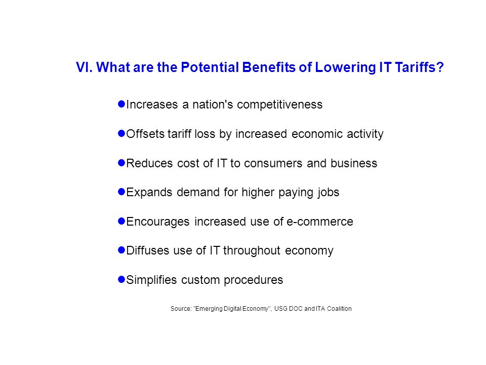 VI. What are the Potential Benefits of Lowering IT Tariffs.