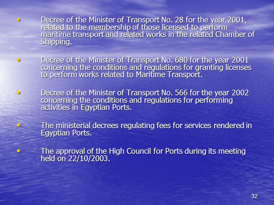 32 Decree of the Minister of Transport No.