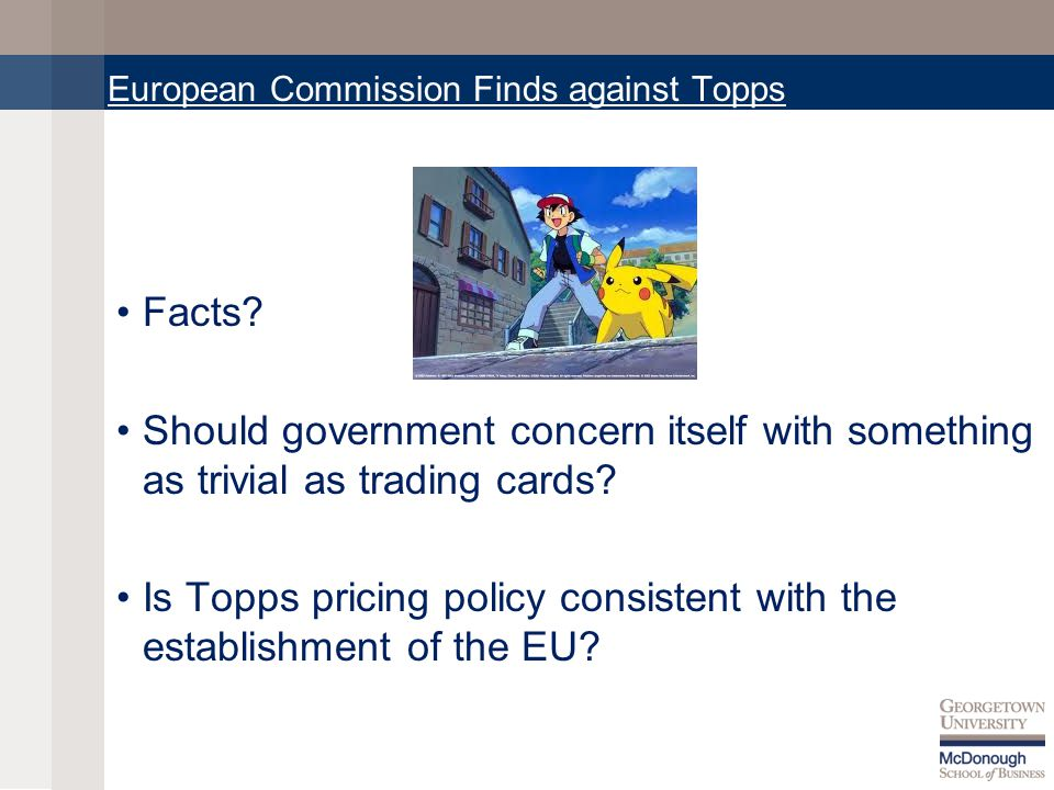 European Commission Finds against Topps Facts.