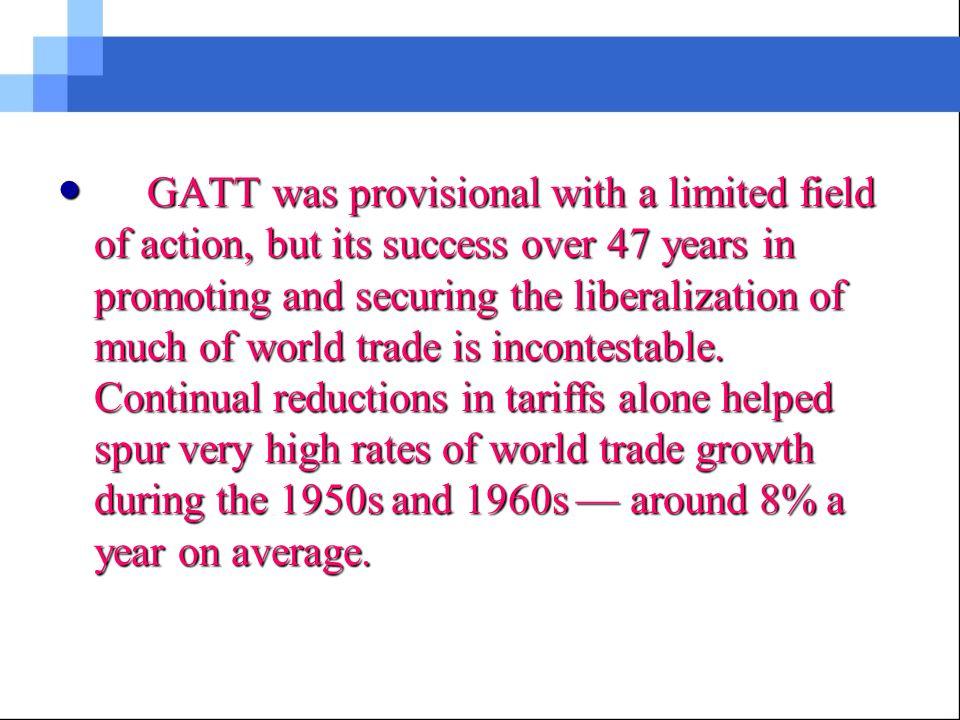 13 Gattwto 131 Gatt Gatt General Agreement On Trade And Tariffs