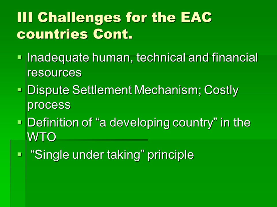 III Challenges for the EAC countries Cont.