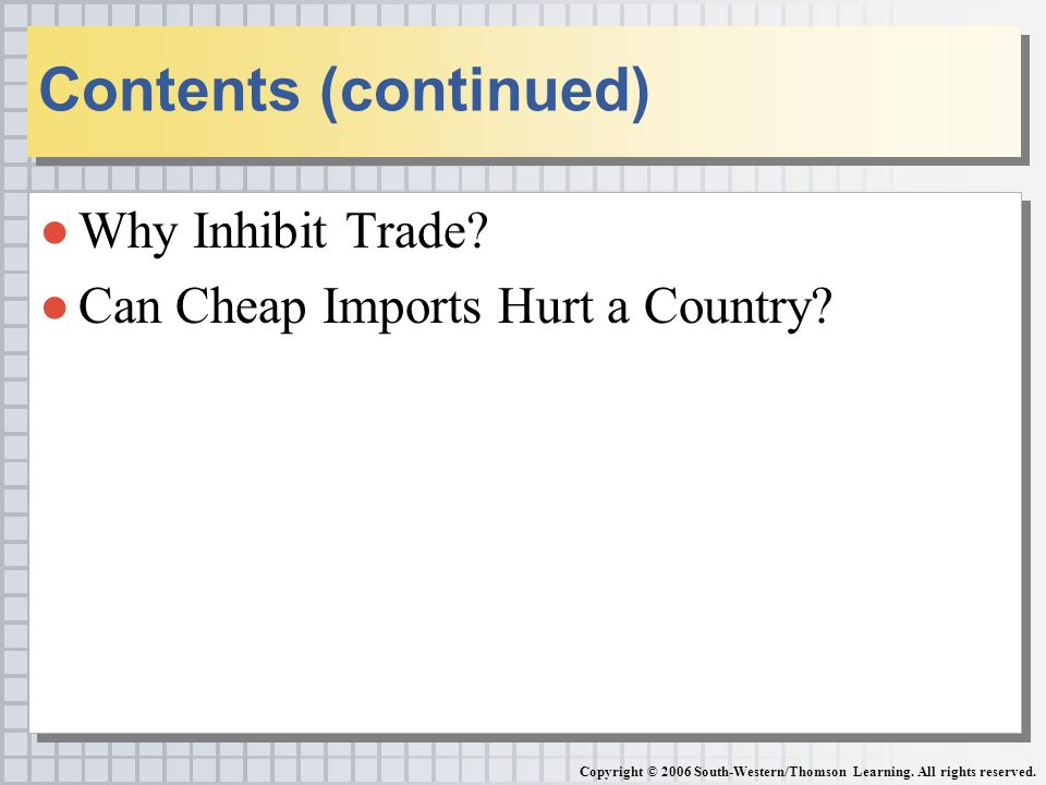 Why Inhibit Trade. Can Cheap Imports Hurt a Country.
