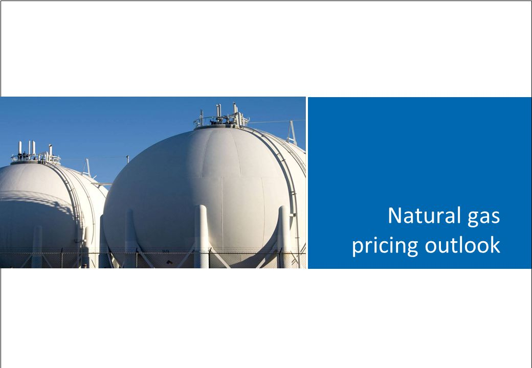 Natural gas pricing outlook