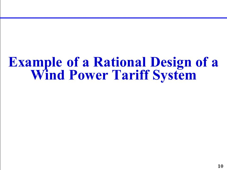 10 Example of a Rational Design of a Wind Power Tariff System
