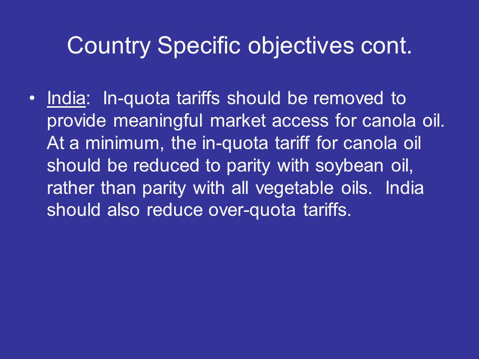 Country Specific objectives cont.
