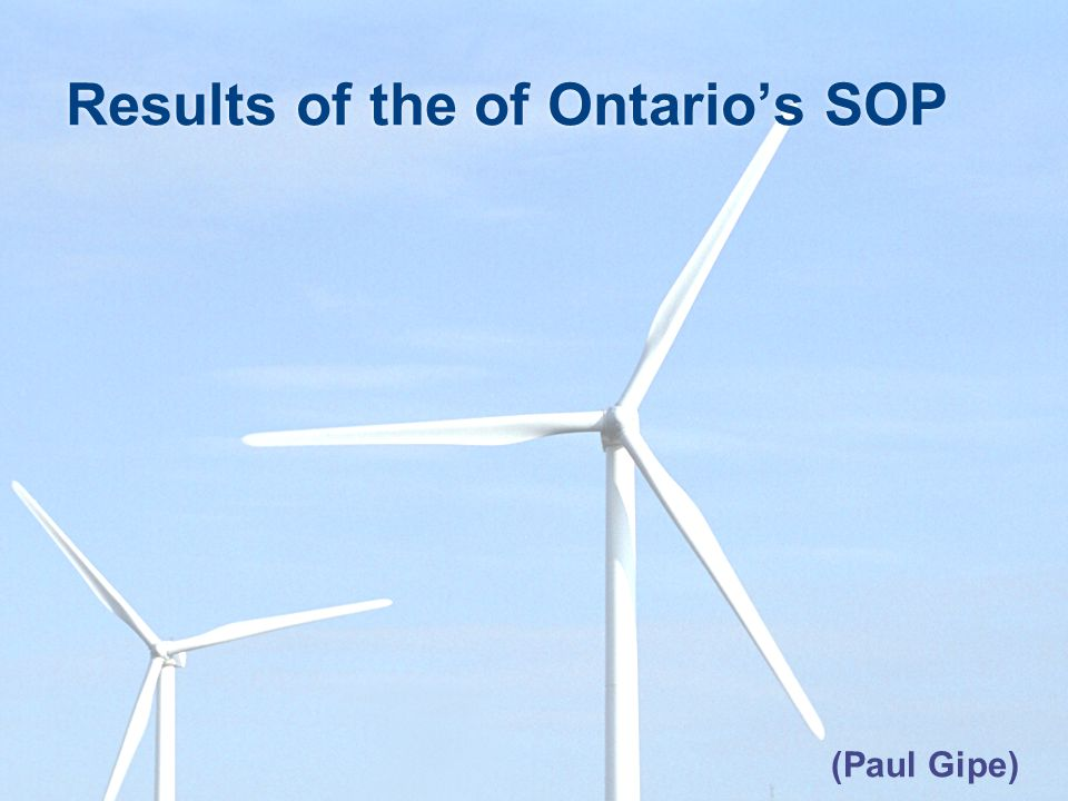 Results of the of Ontarios SOP (Paul Gipe)
