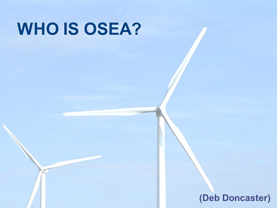 WHO IS OSEA (Deb Doncaster)