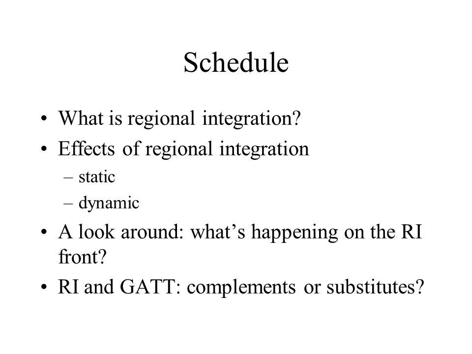 Schedule What is regional integration.
