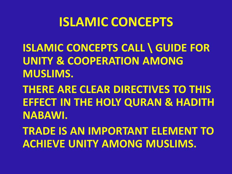 ISLAMIC CONCEPTS ISLAMIC CONCEPTS CALL \ GUIDE FOR UNITY & COOPERATION AMONG MUSLIMS.