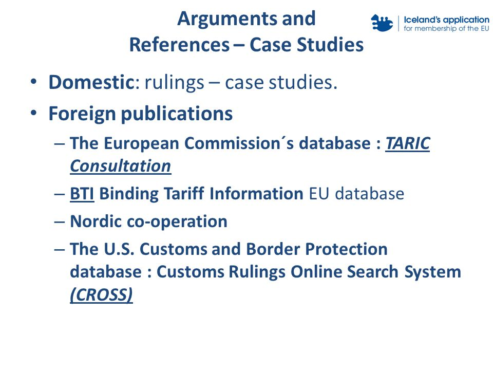 Arguments and References – Case Studies Domestic: rulings – case studies.