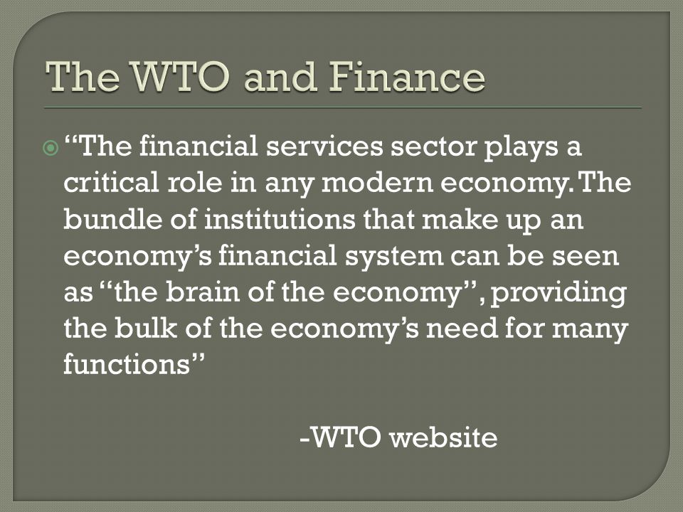 The financial services sector plays a critical role in any modern economy.