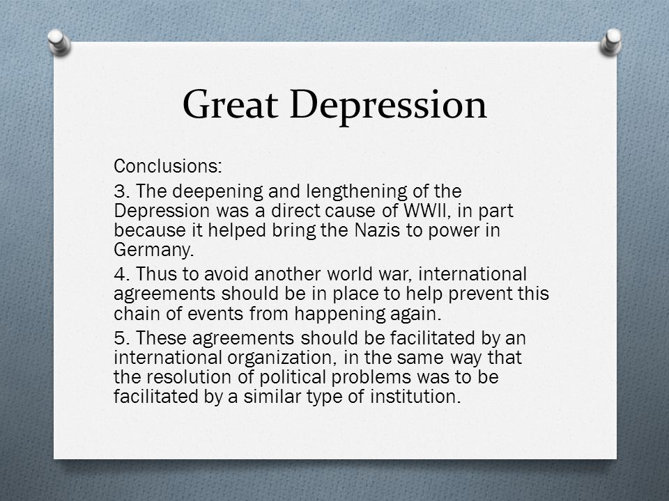 Great Depression Conclusions: 3.