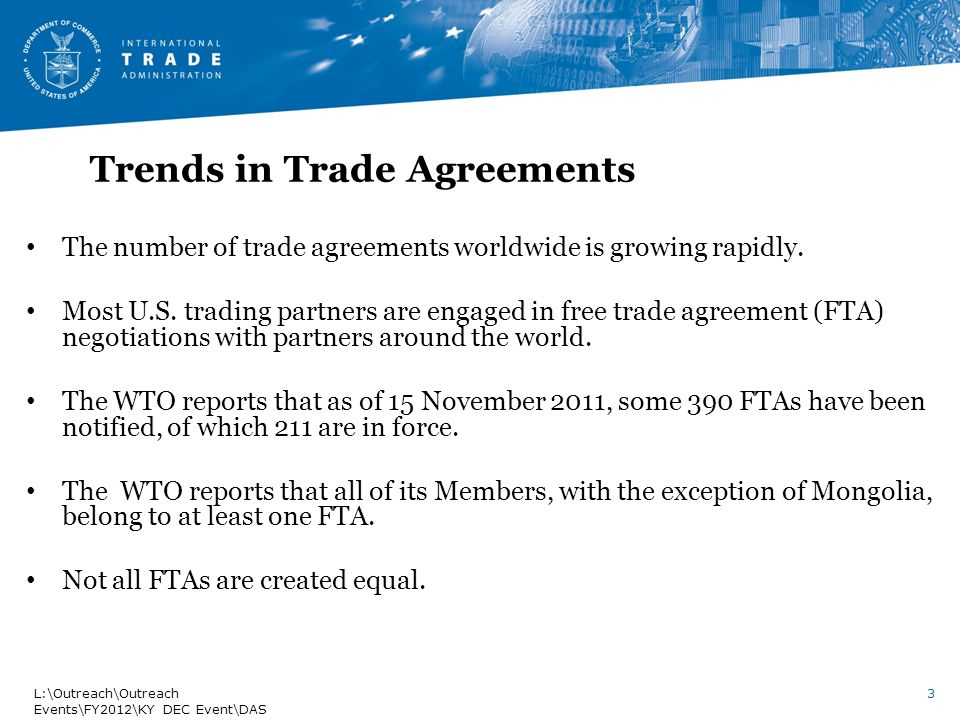 Trends in Trade Agreements The number of trade agreements worldwide is growing rapidly.