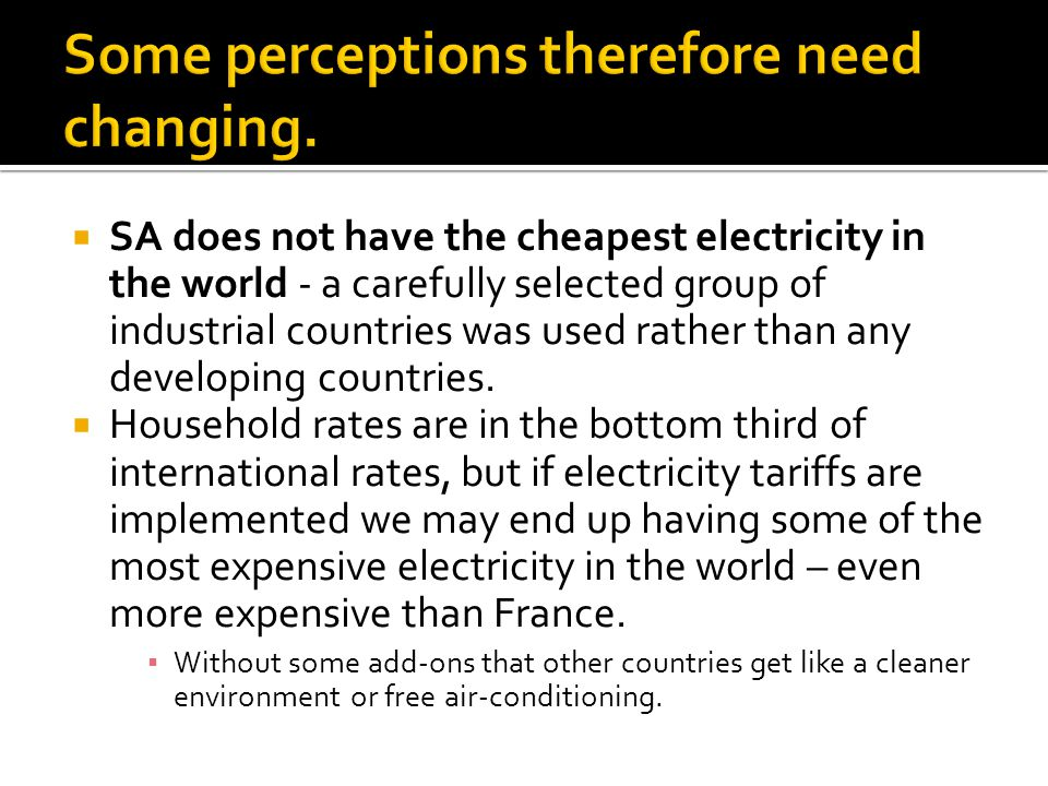 SA does not have the cheapest electricity in the world - a carefully selected group of industrial countries was used rather than any developing countries.