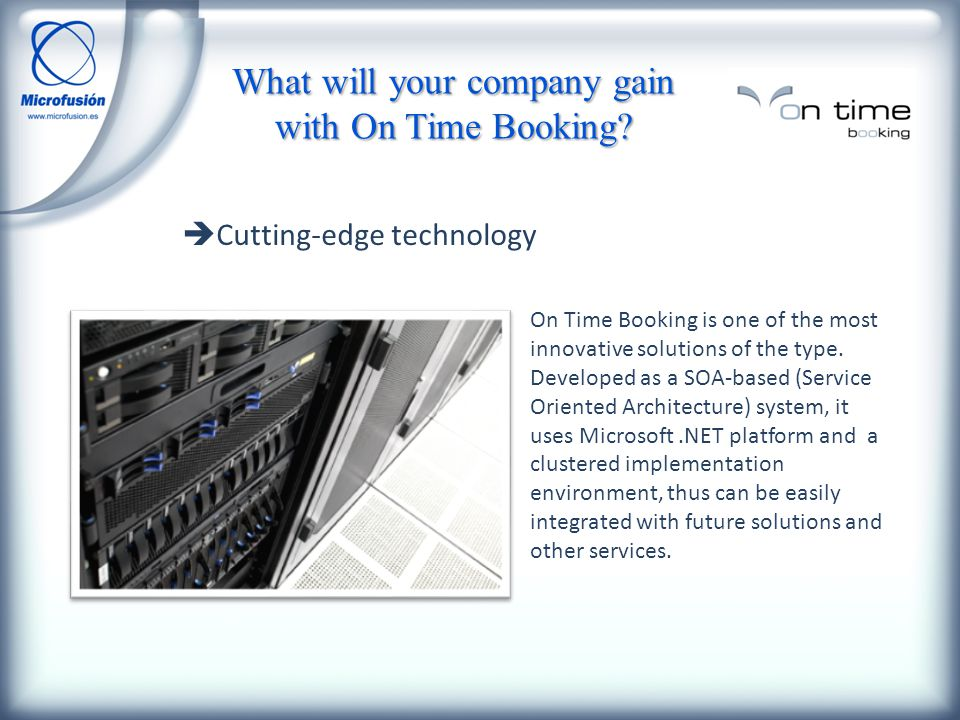On Time Booking is one of the most innovative solutions of the type.