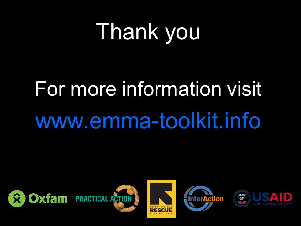 Thank you For more information visit www.emma-toolkit.info