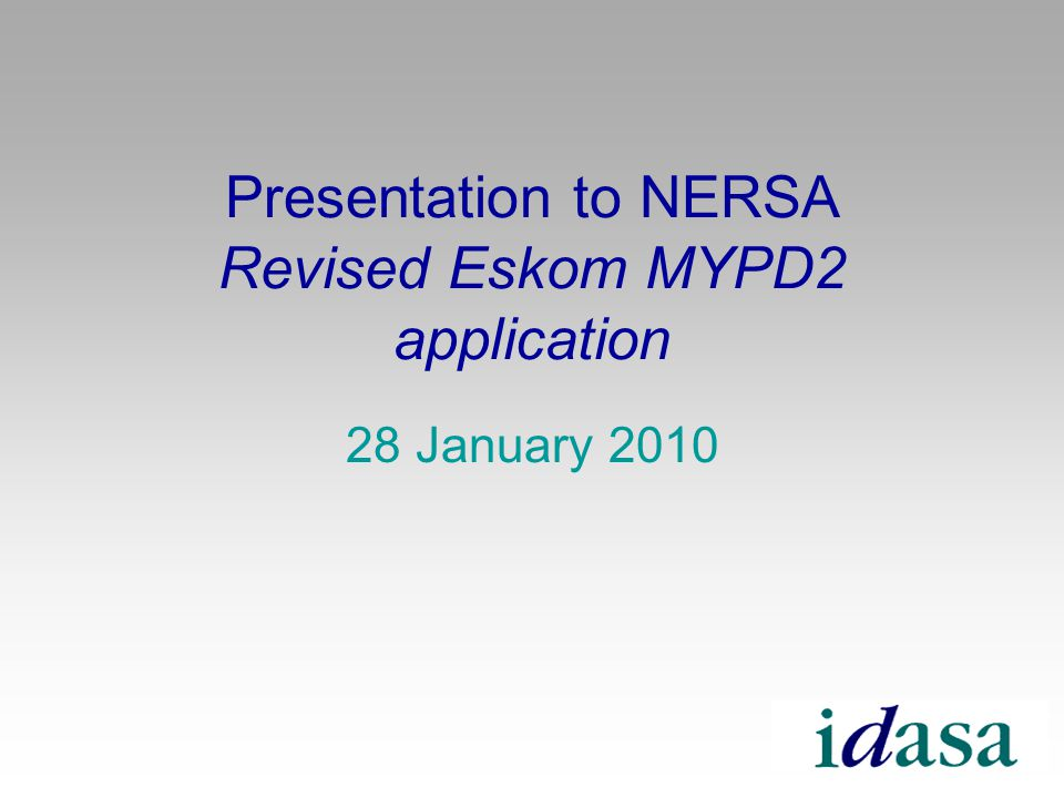 Presentation to NERSA Revised Eskom MYPD2 application 28 January 2010
