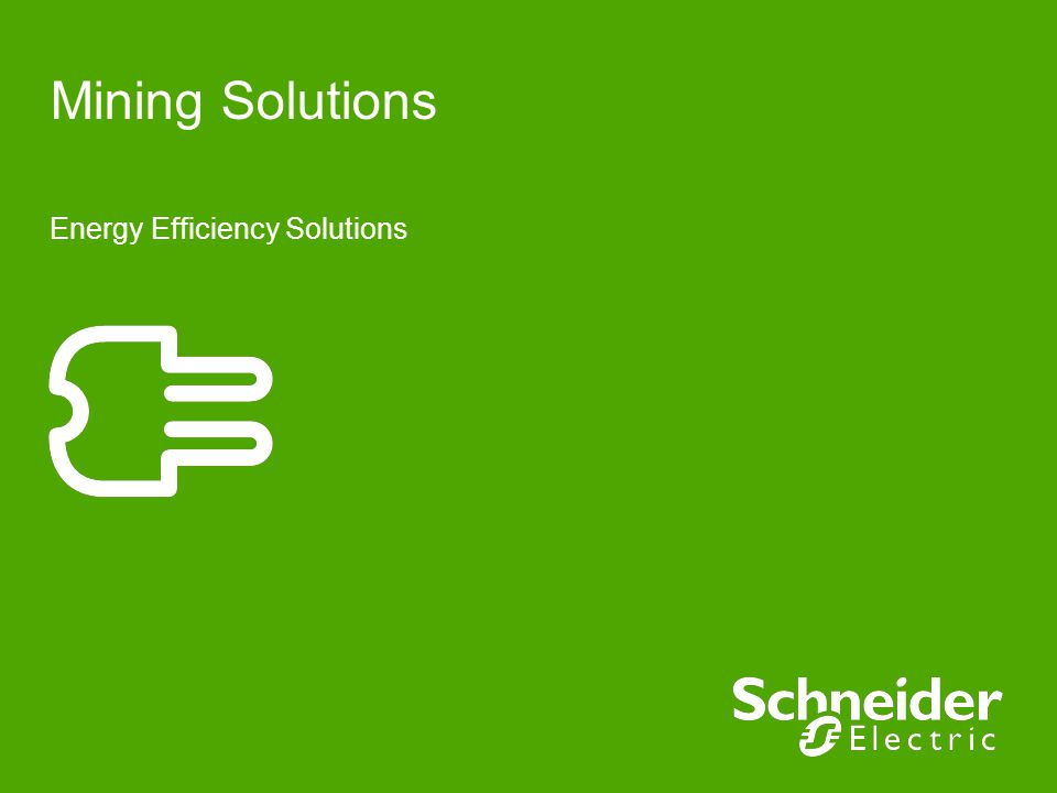 Mining Solutions Energy Efficiency Solutions