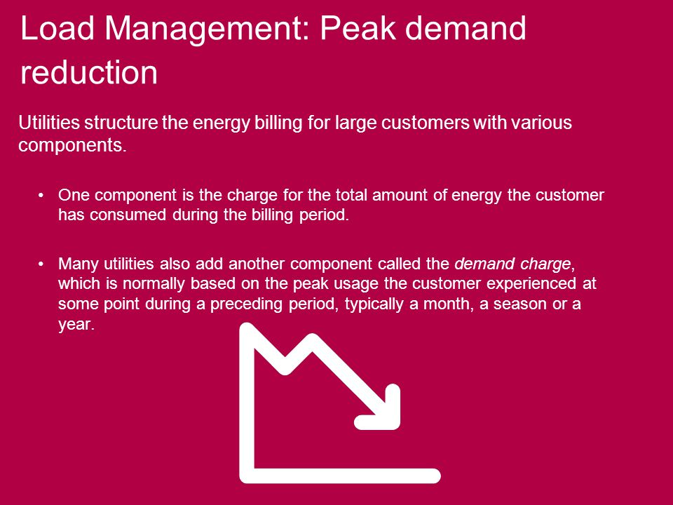 Utilities structure the energy billing for large customers with various components.