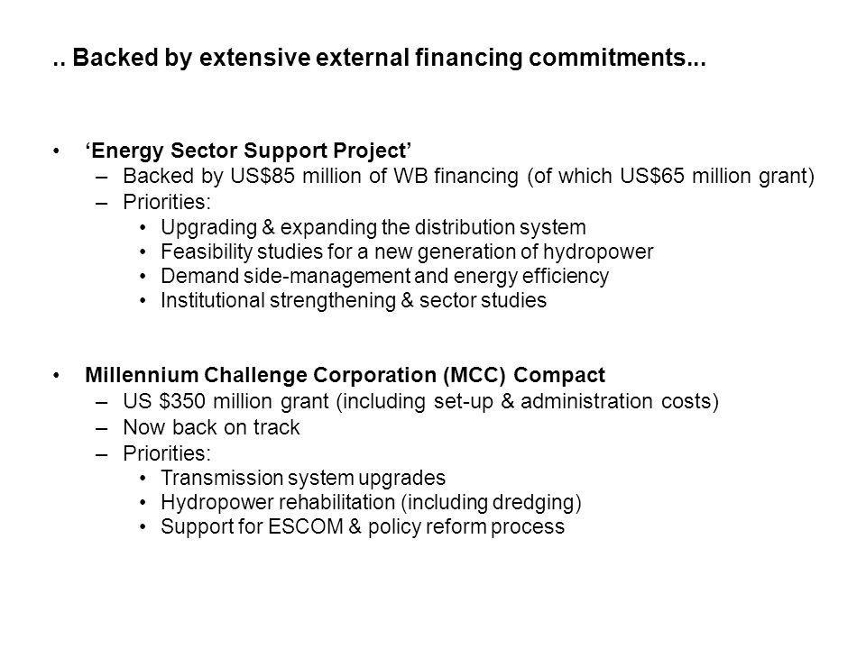 .. Backed by extensive external financing commitments...