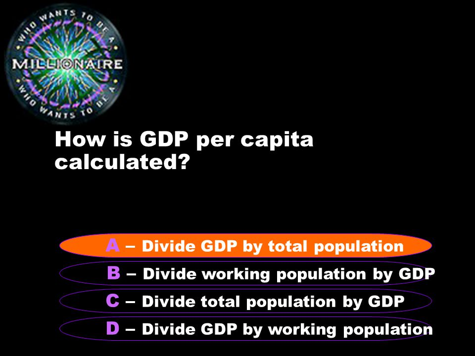 How is GDP per capita calculated.
