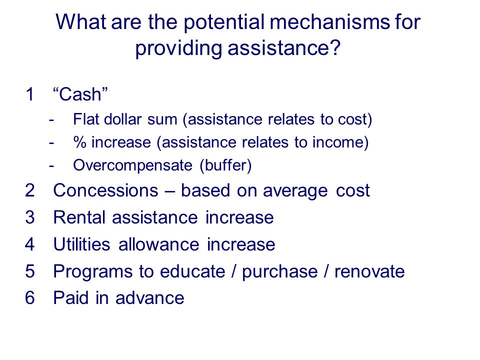 What are the potential mechanisms for providing assistance.