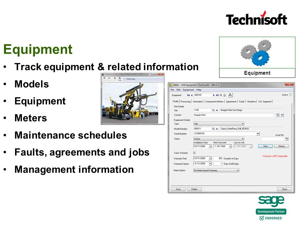 Equipment Track equipment & related information Models Equipment Meters Maintenance schedules Faults, agreements and jobs Management information Equipment