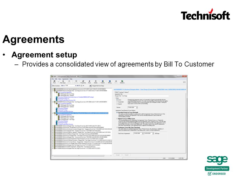 Agreement setup –Provides a consolidated view of agreements by Bill To Customer Agreements