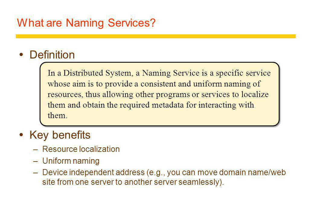 What are Naming Services.