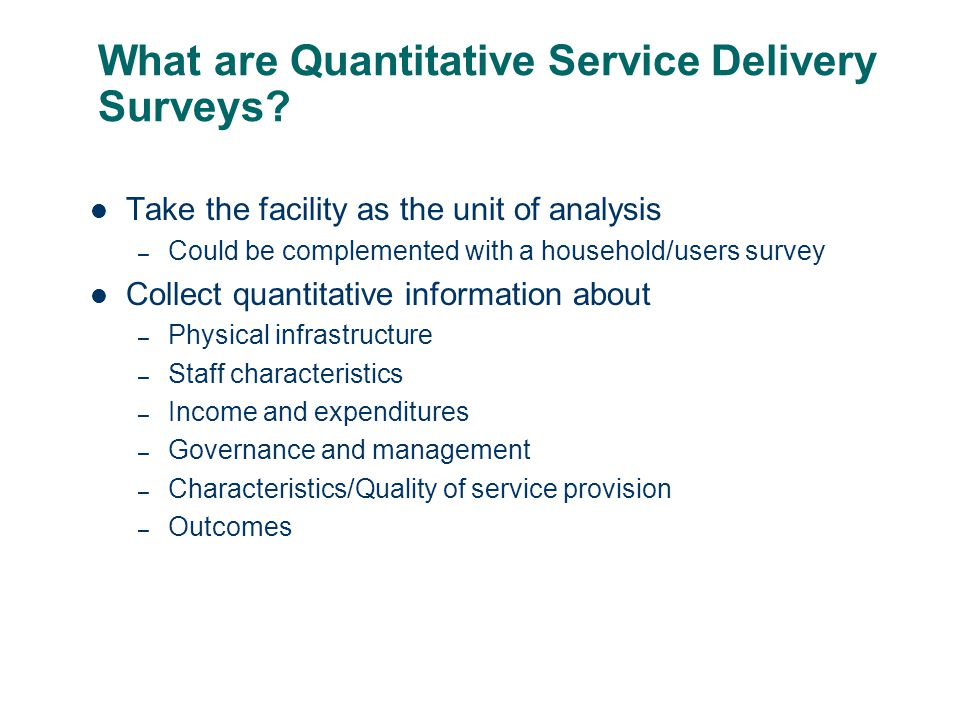What are Quantitative Service Delivery Surveys.