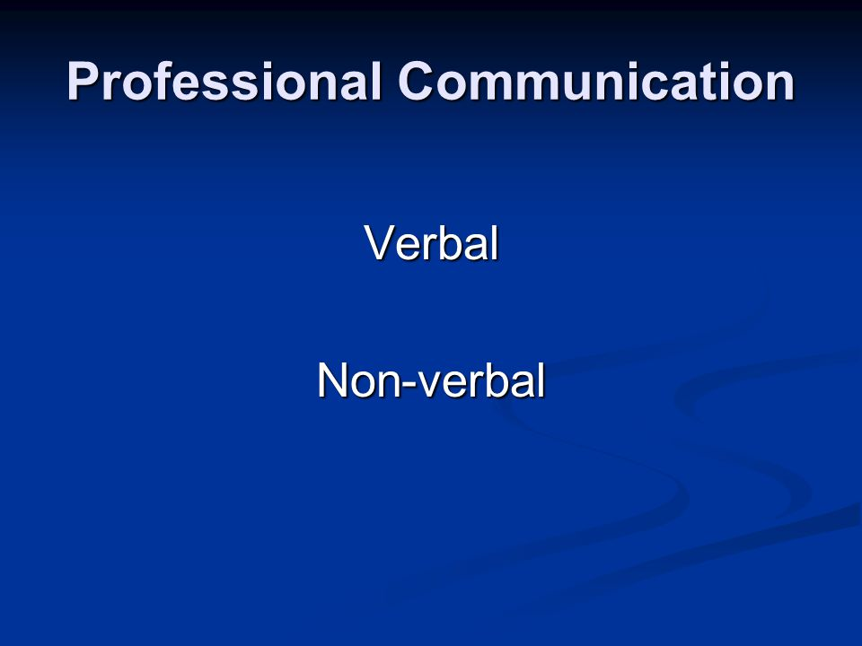 Professional Communication VerbalNon-verbal