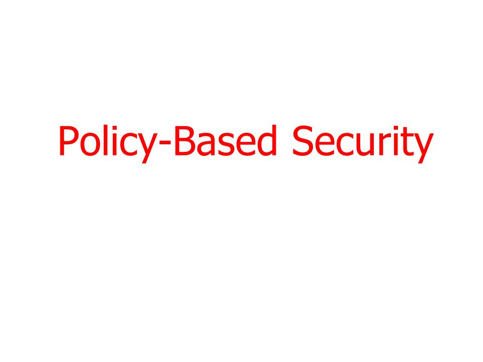 Policy-Based Security