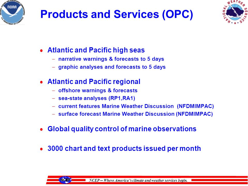 NCEP -- Where Americas climate and weather services begin.