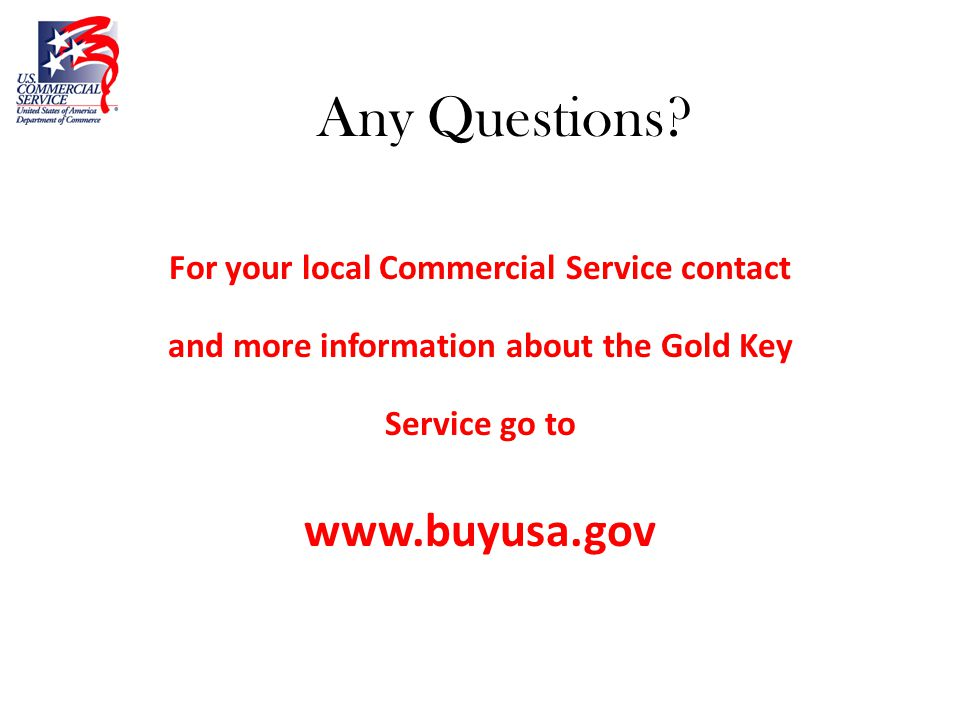 WHO IS THE U S  COMMERCIAL SERVICE AND WHAT CAN WE DO FOR