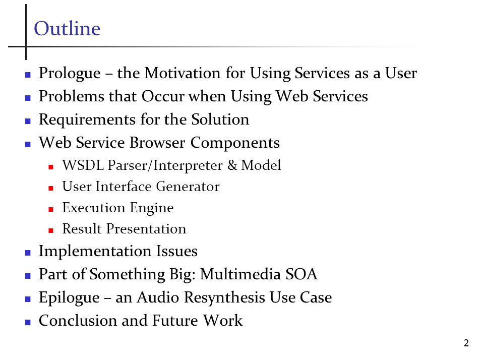 Outline Prologue – the Motivation for Using Services as a User Problems that Occur when Using Web Services Requirements for the Solution Web Service Browser Components WSDL Parser/Interpreter & Model User Interface Generator Execution Engine Result Presentation Implementation Issues Part of Something Big: Multimedia SOA Epilogue – an Audio Resynthesis Use Case Conclusion and Future Work 2