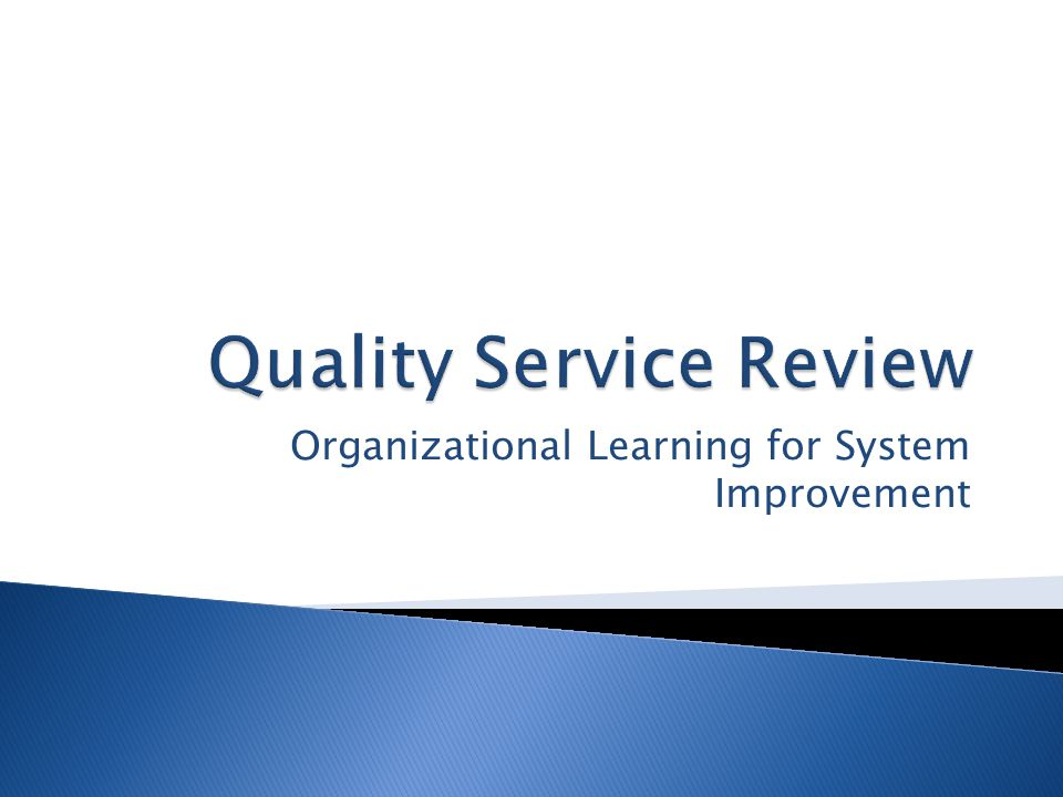 Organizational Learning for System Improvement