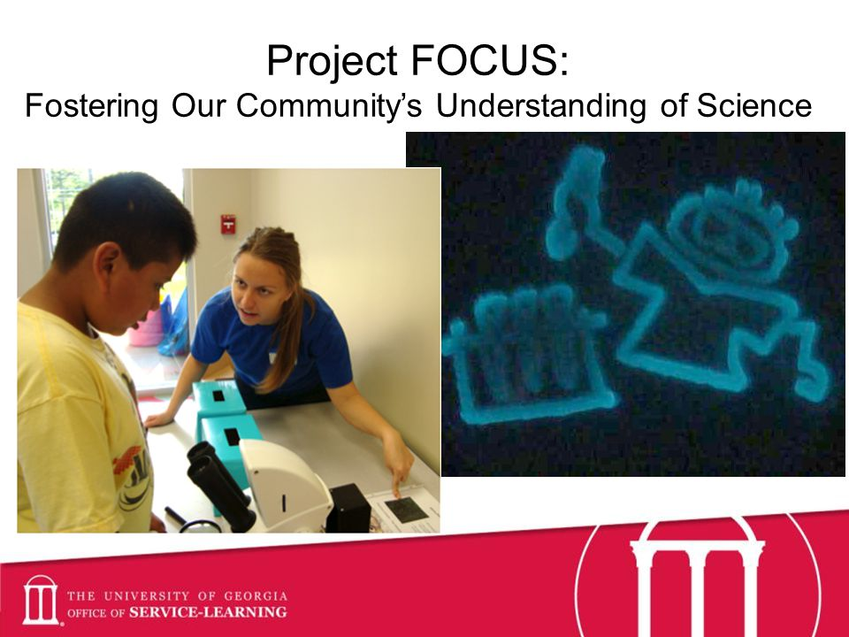 Project FOCUS: Fostering Our Communitys Understanding of Science