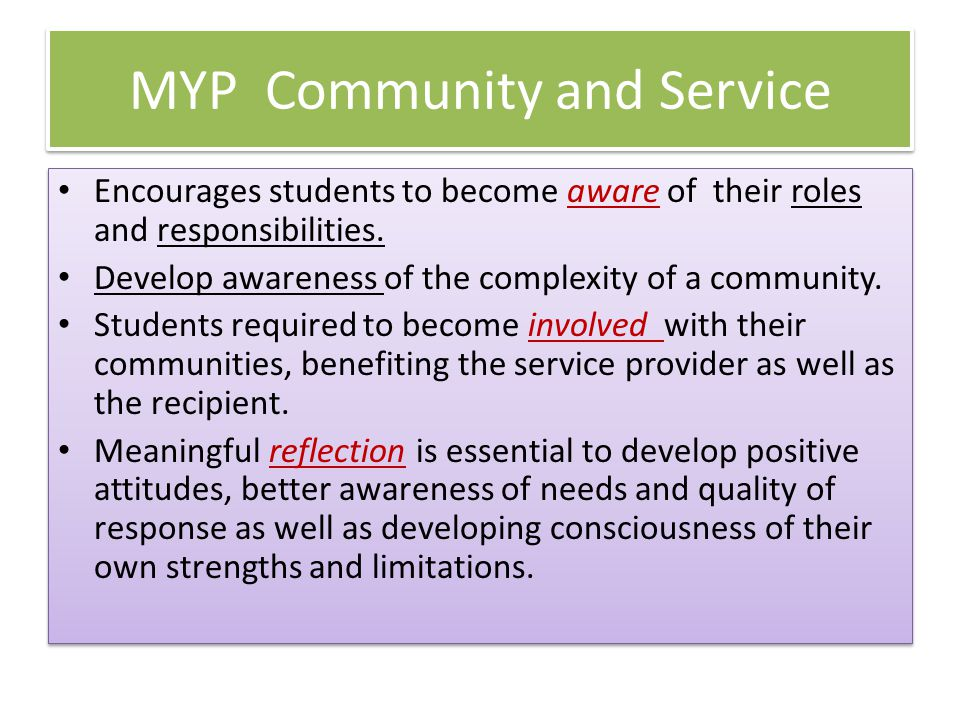 Encourages students to become aware of their roles and responsibilities.
