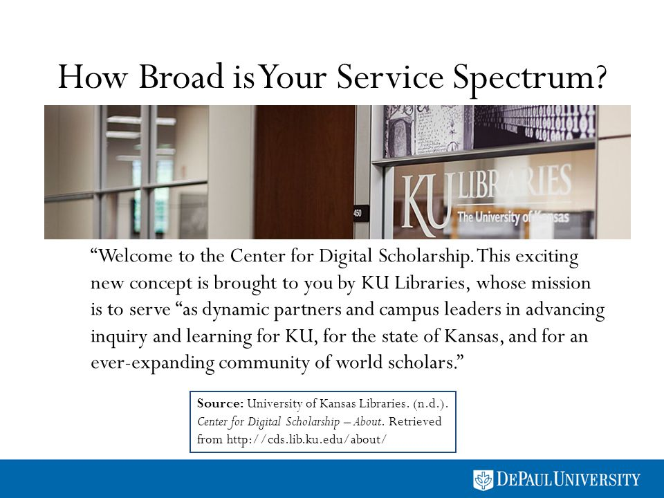 How Broad is Your Service Spectrum. Source: University of Kansas Libraries.