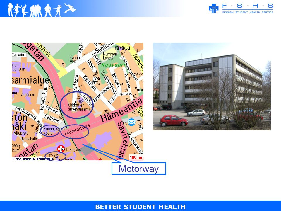 BETTER STUDENT HEALTH Motorway