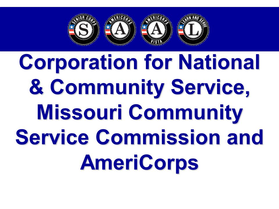 Corporation for National & Community Service, Missouri Community Service Commission and AmeriCorps
