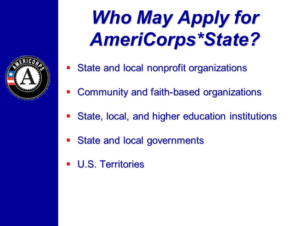 Who May Apply for AmeriCorps*State.