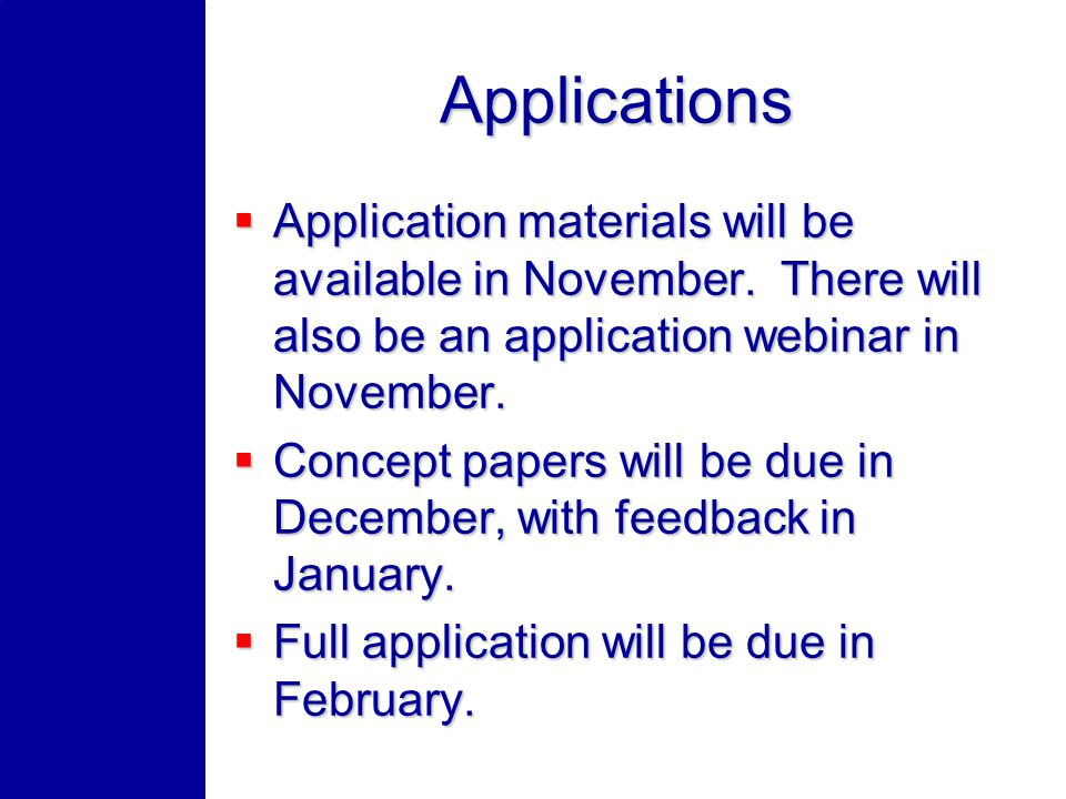 Applications Application materials will be available in November.