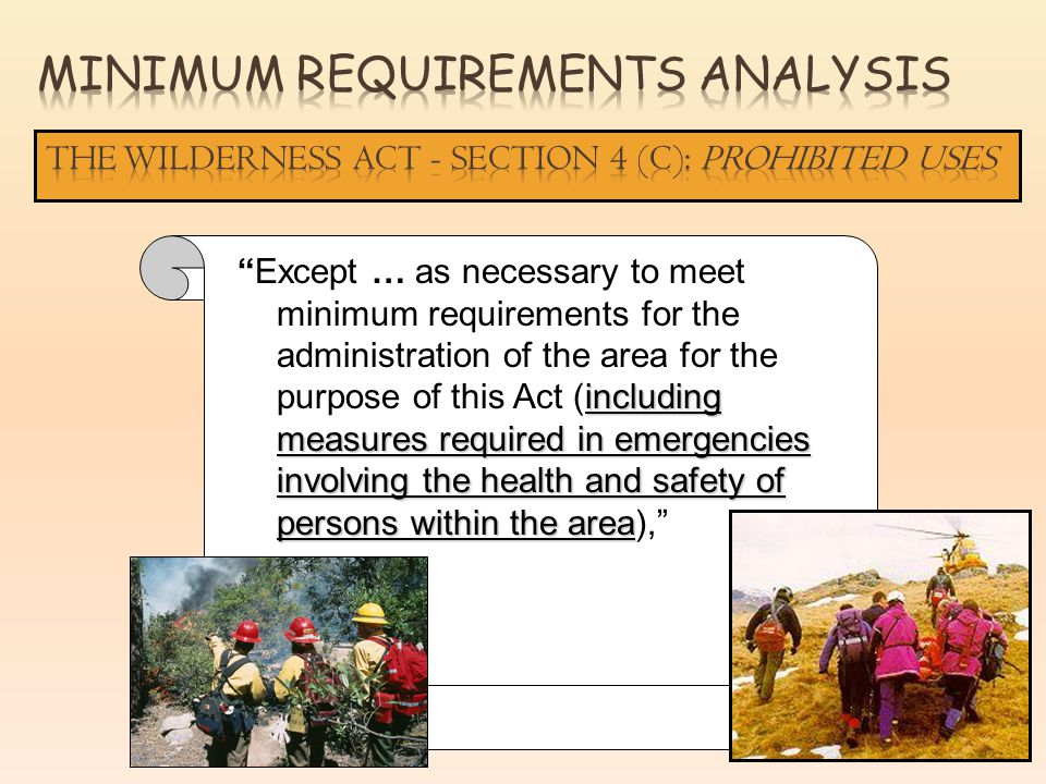 including measures required in emergencies involving the health and safety of persons within the areaExcept … as necessary to meet minimum requirements for the administration of the area for the purpose of this Act (including measures required in emergencies involving the health and safety of persons within the area),