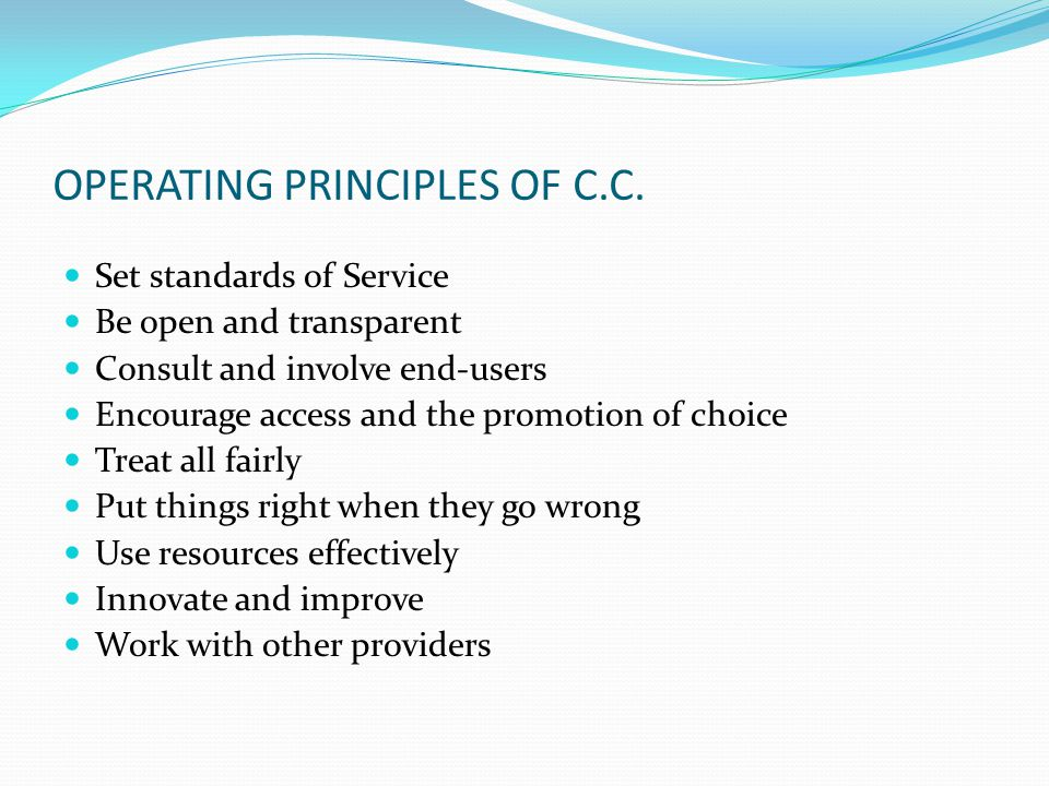 OPERATING PRINCIPLES OF C.C.
